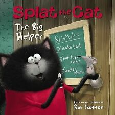 Splat the Cat Ser.: The Big Helper by Rob Scotton (2015, Paperback)