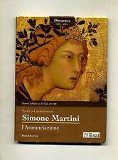 Castelnuovo # SIMONE MARTINI - L'ANNUNCIAZIONE # Silvana Ed.-Il Sole 24 Ore 2003