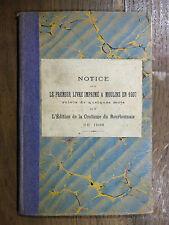 Mosnier PREMIER LIVRE IMPRIMÉ MOULINS 1607 Coutume Bourbonnais + MANUSCRIT 1921