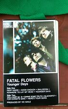 Fatal Flowers Younger Days Cassette Tape Rare Deep Inside Good Enough Ballroom