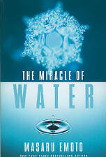The Miracle of Water, Masaru Emoto