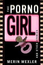 The Porno Girl: and Other Stories
