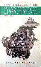 Adventures Among the Dyaks of Borneo - Frederick Boyle