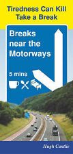 Breaks Near the Motorways 2004: Over 200 Pubs, Restaurants and Hotels Just 5 Min