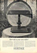 """1962 Heritage Furniture Table """"How old is your new Table?"""" PRINT AD"""