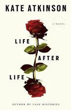 Life After Life: A Novel - Atkinson, Kate - Hardcover