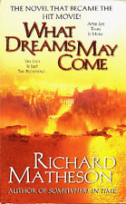 Richard Matheson WHAT DREAMS MAY COME Movie Tie-In - First Printing