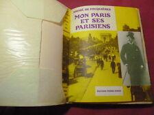 MON PARIS ET SES PARISIENS (les quartiers de l'étoile) André de Fouquières