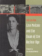 Lise Meitner and the Dawn of the Nuclear Age by Patricia Rife (1999, Hardcover)