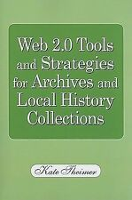 Web 2.0 Tools and Strategies for Archives and Local History Collection-ExLibrary