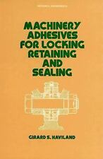Machinery Adhesives for Locking, Retaining, and Sealing (Mechanical Engineering)