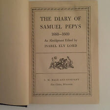 HISTORICAL Account of Life in the 1600's. THE DIARY OF SAMUEL PEPYS.