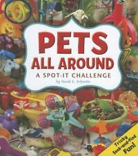 Pets All Around: A Spot-It Challenge-ExLibrary