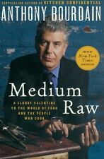 Medium Raw: A Bloody Valentine to the World of Food and the People Who Cook (P.S