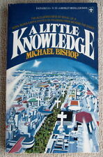A Little Knowledge (Urban Nucleus) by Michael Bishop PB 1st Berkley