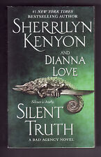SILENT TRUTH  Sherrilyn Kenyon/Dianna Love (2010-Paranormal) PB ~Bad Agency~