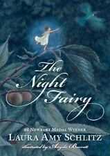 The Night Fairy by Schlitz, Laura Amy