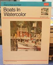 How to Draw and Paint: Boats in Watercolor - Walter Foster Art Book #210