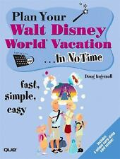 Plan Your Walt Disney World Vacation In No Time, Douglas S. Ingersoll, Good Book