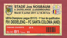 Orig.Ticket   Champions League  2011/12  F91 DIDDELENG - FC SANTA COLOMA  !!