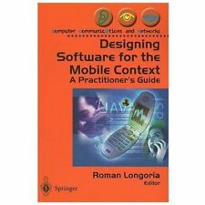 Designing Software for the Mobile Context: A Practitioner's Guide (Com-ExLibrary