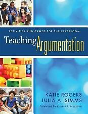 What Principals Need to Know: Teaching Argumentation : Activities and Games...