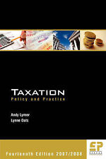 Taxation - Policy and Practice 2007-2008 (14th edition) - Lynne Oats, Andrew Lym