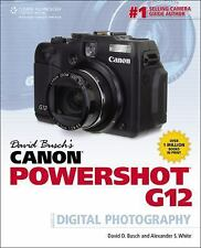 David Busch's Canon Powershot G12 Guide to Digital Photography (David Busch's D