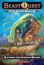 Beast Quest #16 The Dark Realm: Keymon the Gorgon Hound: Kaymon The Gorgon Hound