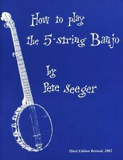 How To Play 5 String Banjo Music Book Pete Seeger Learn