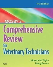 Mosby's Comprehensive Review for Veterinary Technicians Monica Tighe Brown 3rd e