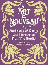 Art Nouveau : An Anthology of Design and Illustration from the Studio (1969,...