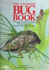 The Ultimate Bug Book: A Unique Introduction to the World of Insects in Fabulous