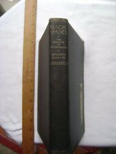 Magic Spades. The Romance of Archaeology. 1929 Hardcover 1st edition.