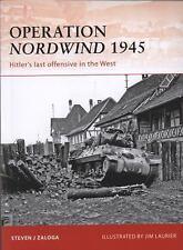 Osprey - Operation Nordwind 1945 - by Steven Zaloga