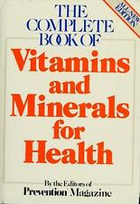 The Complete Book of Vitamins and Minerals for Health/by the Editors of  (ExLib)
