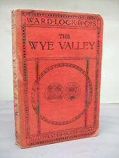 1929-30 Pictorial & Descriptive Guide to the Wye Valley - Illustrated