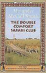The Double Comfort Safari Club (No. 1 Ladies Detective Agency)