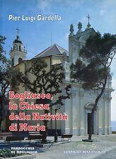 Pier Luigi Gardella  BOGLIASCO, LA CHIESA DELLA NATIVITA' DI MARIA
