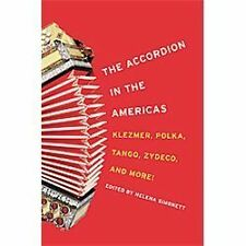The Accordion in the Americas: Klezmer, Polka, Tango, Zydeco, and More! (Music i