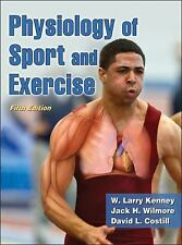 Physiology of Sport and Exercise by David Costill, Jack Wilmore and W. Larry...