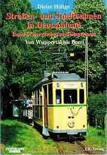 Strassen- und Stadtbahnen in Deutschland, band 5: Bergisches und Siegerland