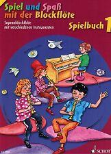 Blockflöte Noten : Spiel und Spaß mit der Blockflöte SPIELBUCH 1 leicht Anfänger