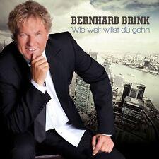 Brink,Bernhard - Wie Weit Willst du Gehn