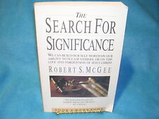 The Search for Significance : Seeing Your True Worth Through God's Eyes by Ro...