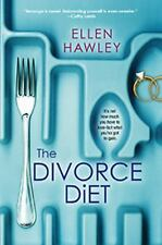 THE DIVORCE DIET BY ELLEN HAWLEY (2014) BRAND NEW TRADE PAPERBACK FREE SHIPPING