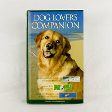 Dog Lover's Companion - Canine Communication, Nutrition, Breeding, Training