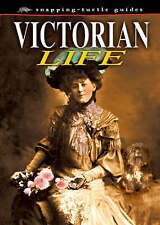 Victorian Life (Snapping Turtle Guides),Guy, John,New Book mon0000061277
