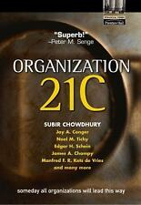 Organization 21C: Someday All Organizations Will Lead This Way (Financ-ExLibrary