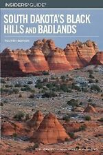 Insiders' Guide to South Dakota's Black Hills and Badlands, 4th (Insiders' Guide